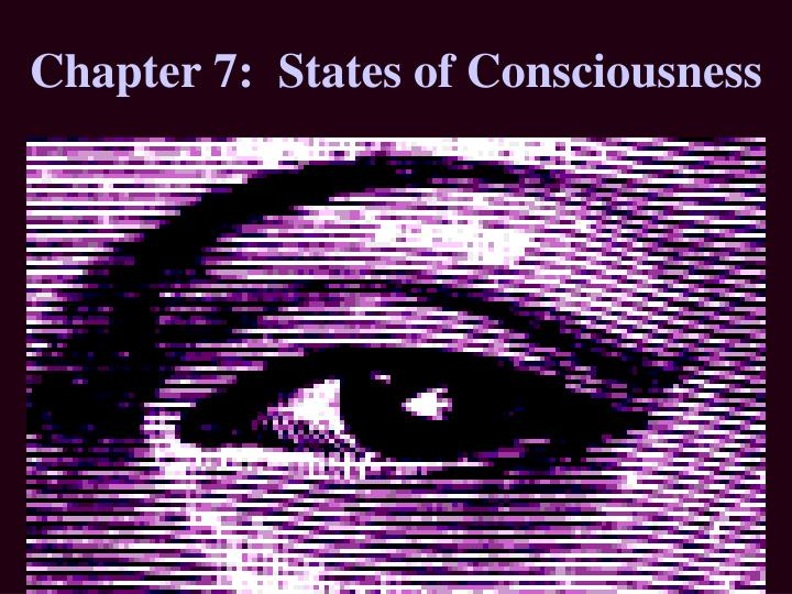 chapter 7 states of consciousness n.