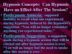 hypnosis concepts can hypnosis have an effect after the session