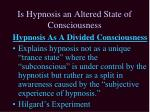 is hypnosis an altered state of consciousness1