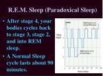 r e m sleep paradoxical sleep