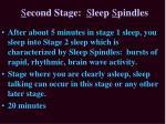 s econd stage s leep s pindles