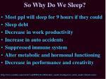 so why do we sleep