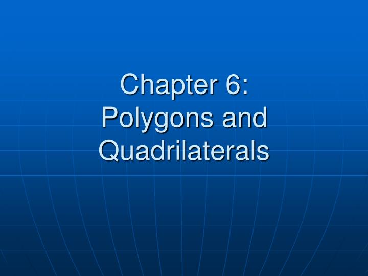 chapter 6 polygons and quadrilaterals n.