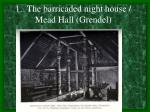 1 the barricaded night house mead hall grendel