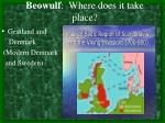 beowulf where does it take place