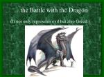 the battle with the dragon