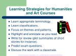 learning strategies for humanities and art courses