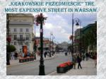 krakow skie przedmiescie the most expensive street in warsaw