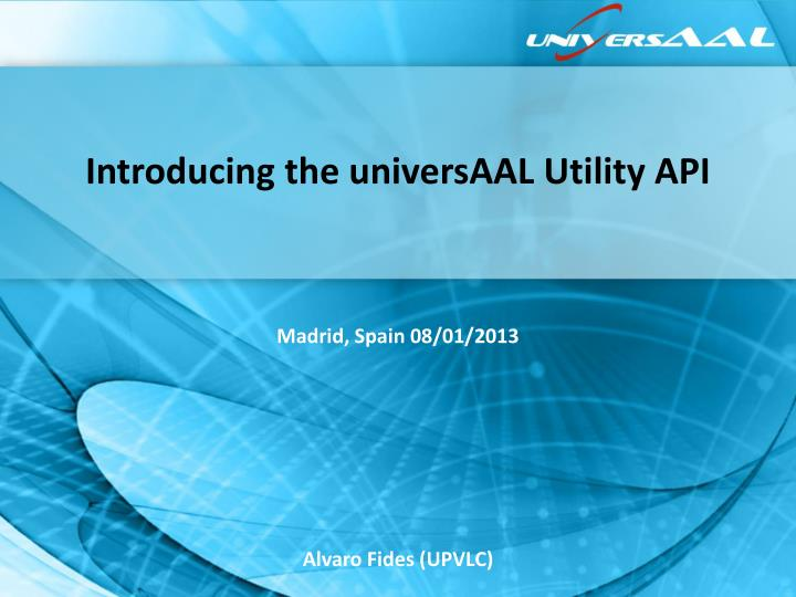 introducing the universaal utility api n.