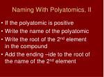 naming with polyatomics ii
