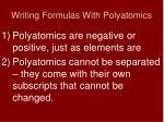 writing formulas with polyatomics