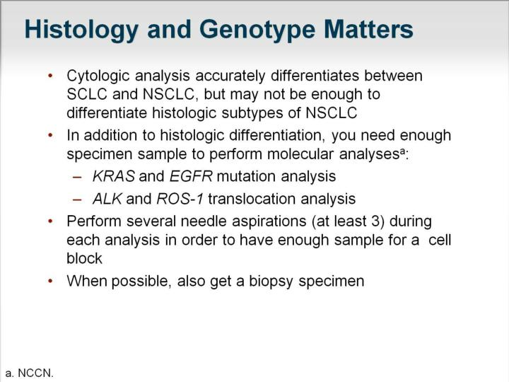 Histology and genotype matters