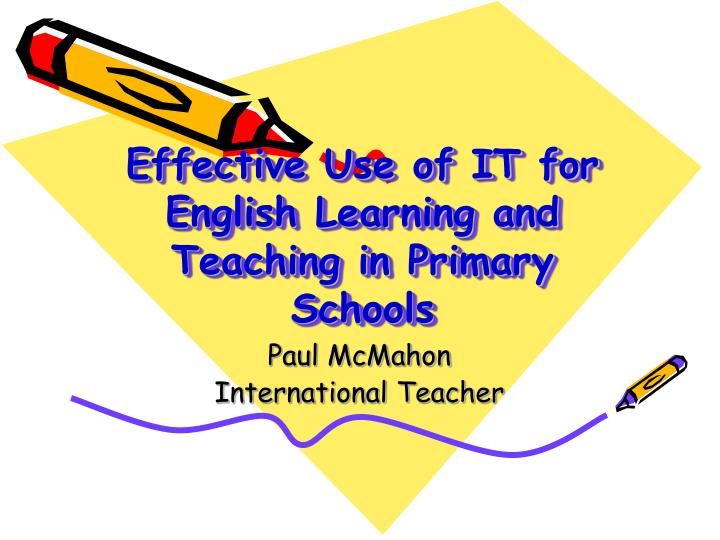 effectivie teaching and learning of english