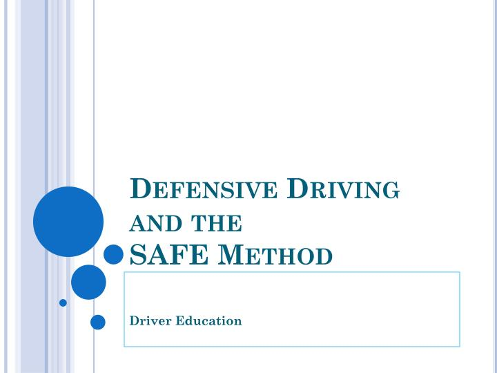 defensive driving and the safe method n.