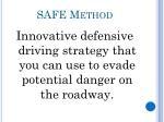 safe method