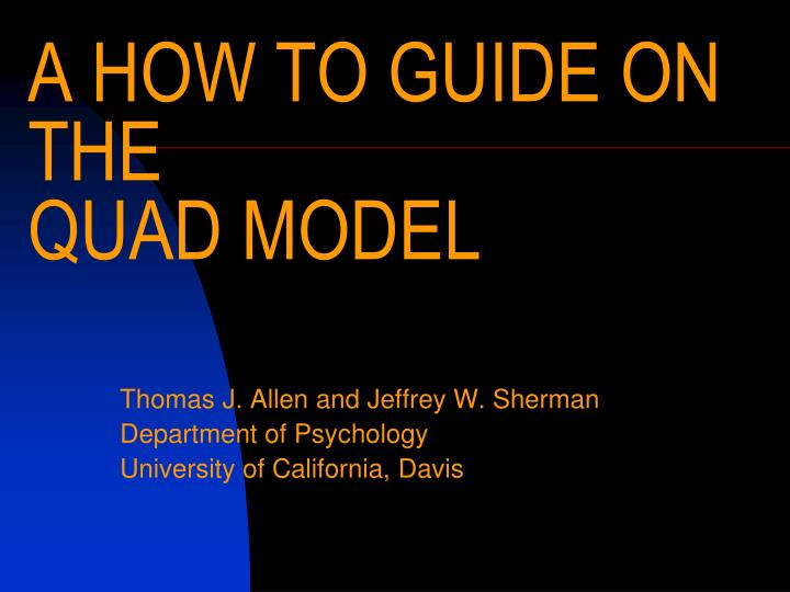a how to guide on the quad model n.