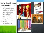 social health stays healthy by
