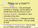 ready for a child