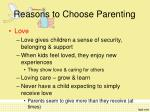 reasons to choose parenting