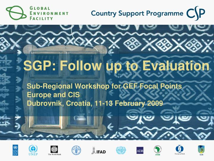 sub regional workshop for gef focal points europe and cis dubrovnik croatia 11 13 february 2009 n.