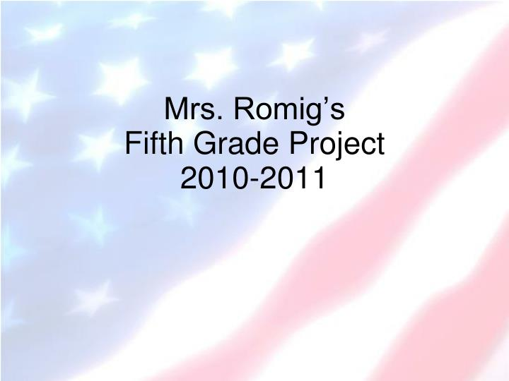 mrs romig s fifth grade project 2010 2011 n.