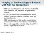 imaging of tau pathology in patients with non ad tauopathies