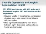 late life depression and amyloid accumulation in mci