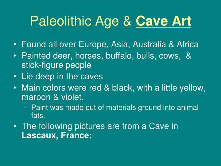 Paleolithic Age &