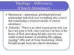 theology differences church attendance