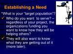 establishing a need
