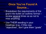 once you ve found a source