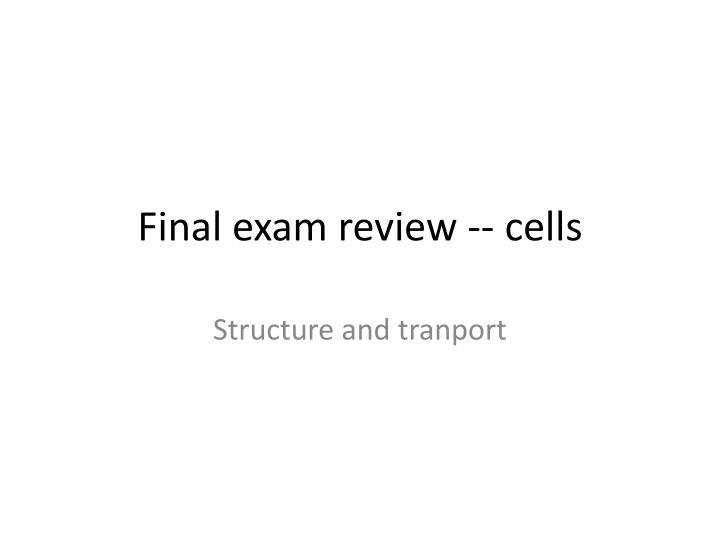final exam review cells n.
