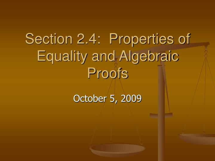 section 2 4 properties of equality and algebraic proofs n.