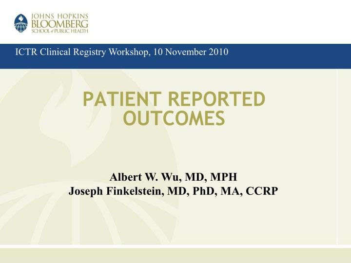 patient reported outcomes n.