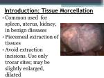 introduction tissue morcellation1