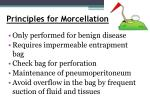 principles for morcellation