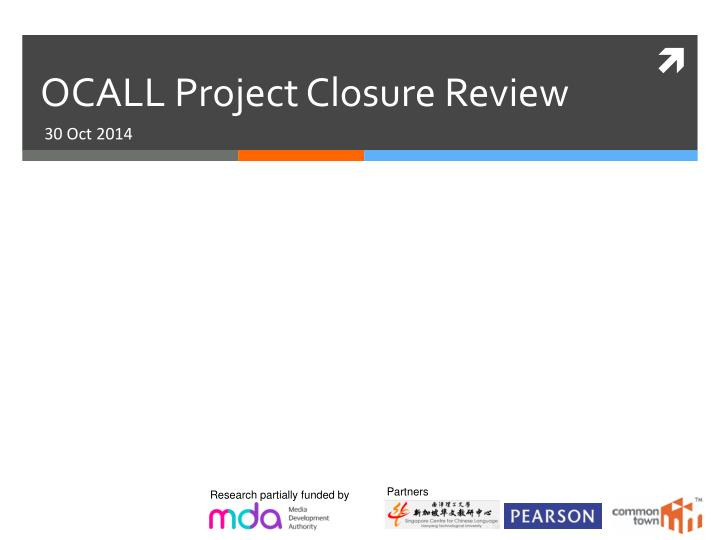 ocall project closure review n.