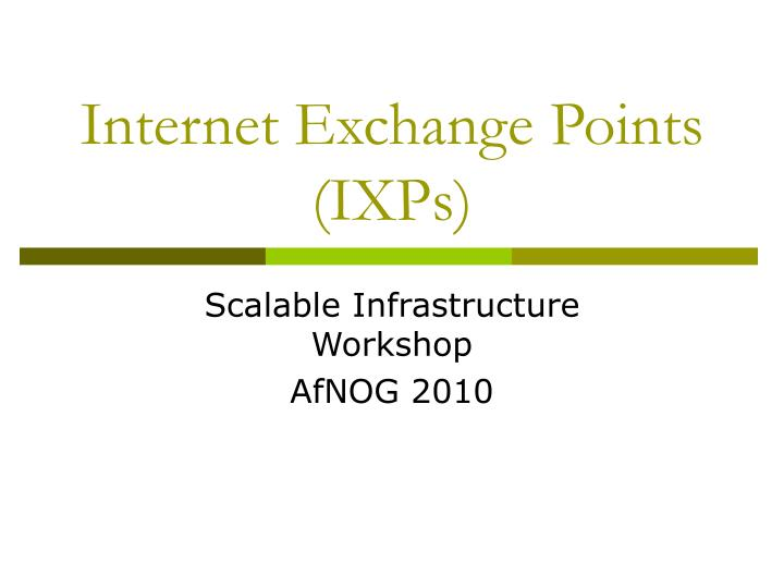 internet exchange points ixps n.