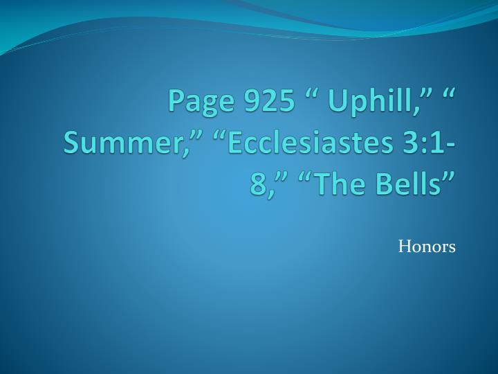 page 925 uphill summer ecclesiastes 3 1 8 the bells n.