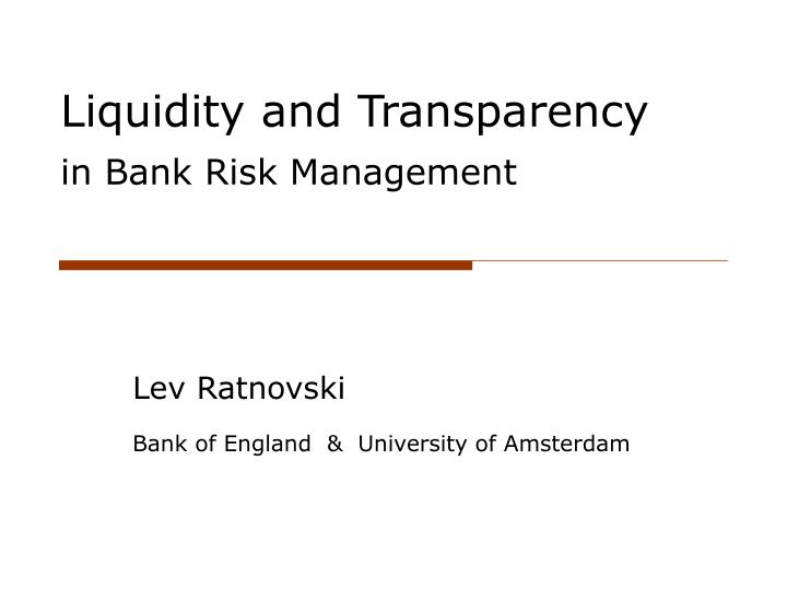 liquidity and transparency in bank risk management n.