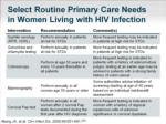 select routine primary care needs in women living with hiv infection