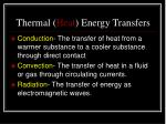 thermal heat energy transfers