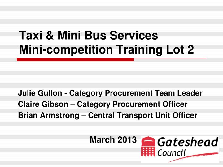 taxi mini bus services mini competition training lot 2 n.