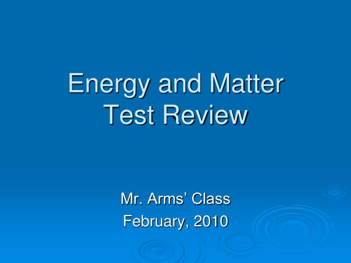 energy and matter test review n.