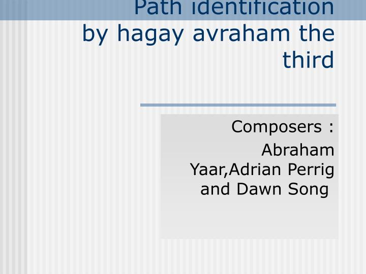 path identification by hagay avraham the third n.