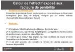 calcul de l effectif expos aux facteurs de p nibilit3