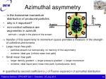 azimuthal asymmetry