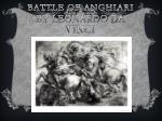 battle of anghiari by leonardo da vinci