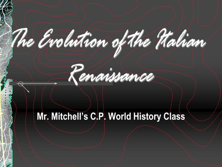 mr mitchell s c p world history class n.