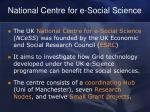 national centre for e social science